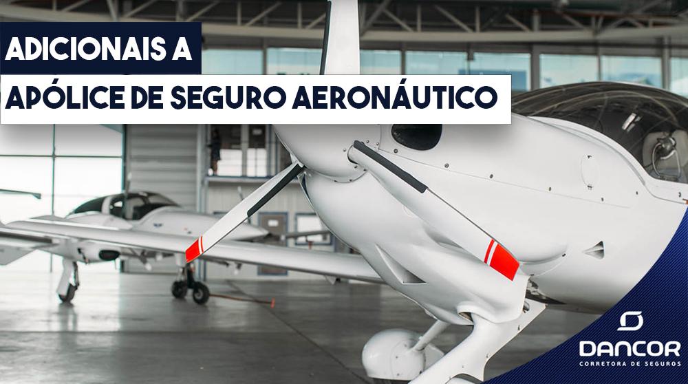 adicionais-a-apolice-de-seguro-aeronautico