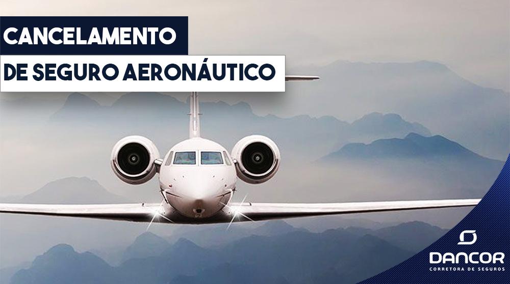 cancelamento-de-seguro-aeronautico