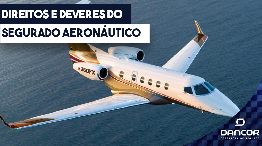 Direitos e Deveres do Segurado Aeronáutico