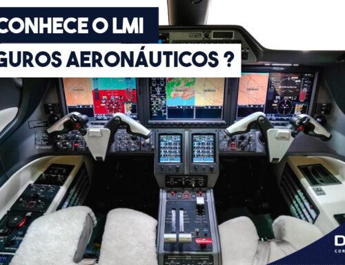Você Conhece o LMI em Seguros Aeronáuticos ?